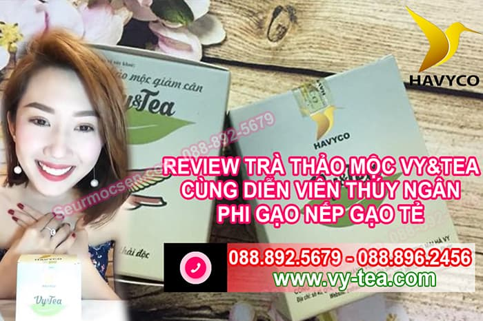 Review-tra-thao-moc-giam-can-vy-tea-cung-dien-vien-thuy-ngan-phim-gao-nep-gao-te